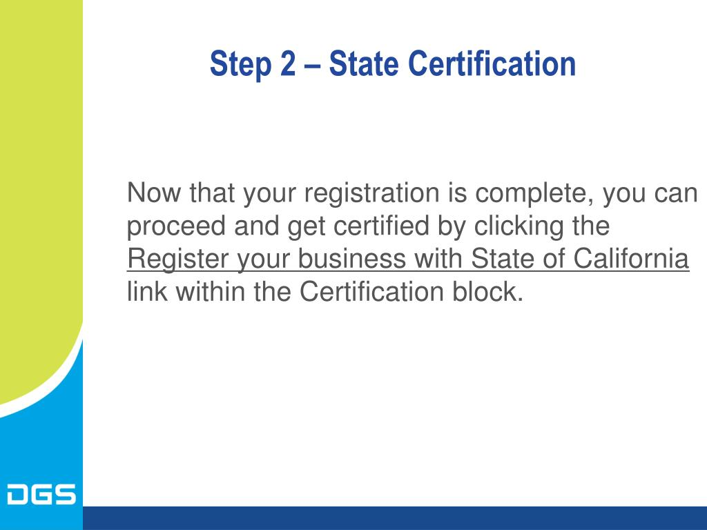 Step 2 – State Certification