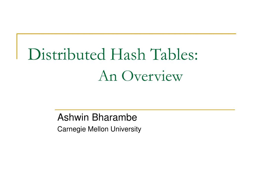 Distributed Hash Tables: