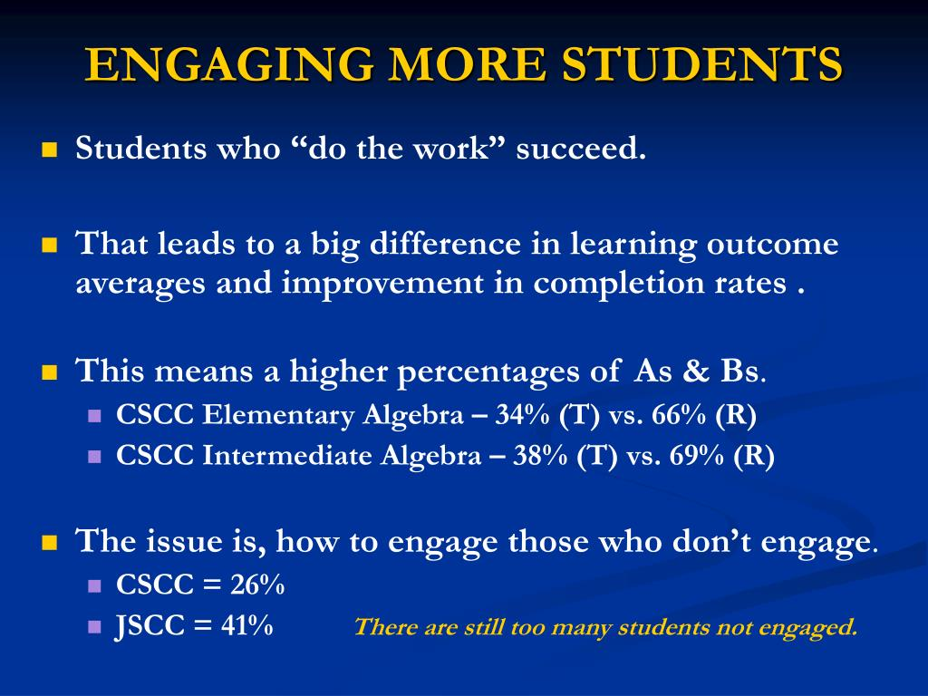 ENGAGING MORE STUDENTS