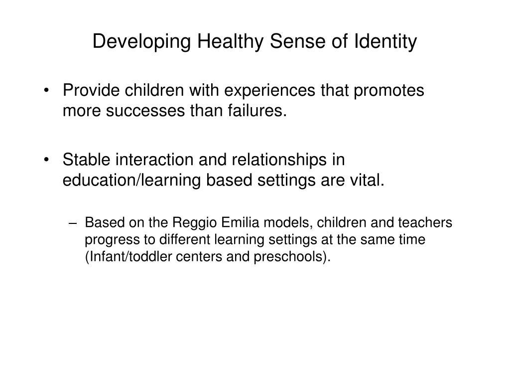 Developing Healthy Sense of Identity