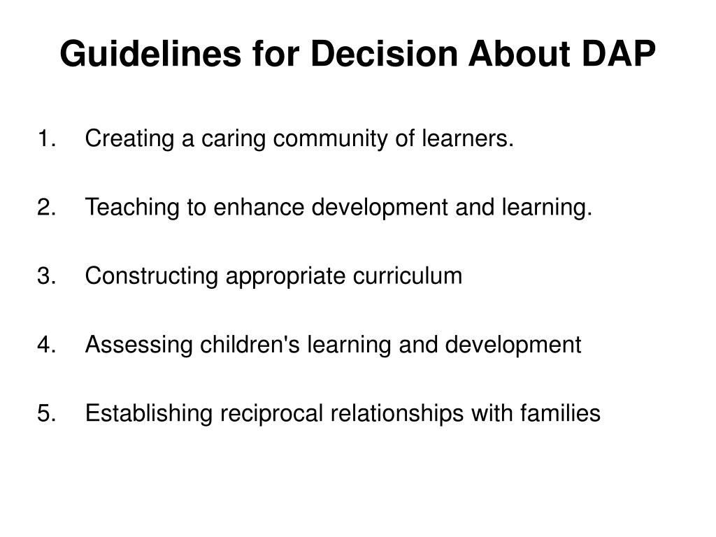 Guidelines for Decision About DAP