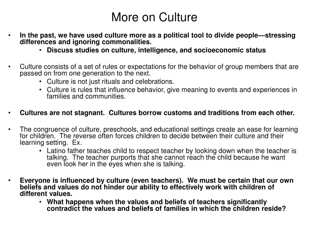 More on Culture