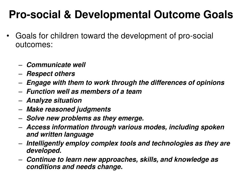 Pro-social & Developmental Outcome Goals