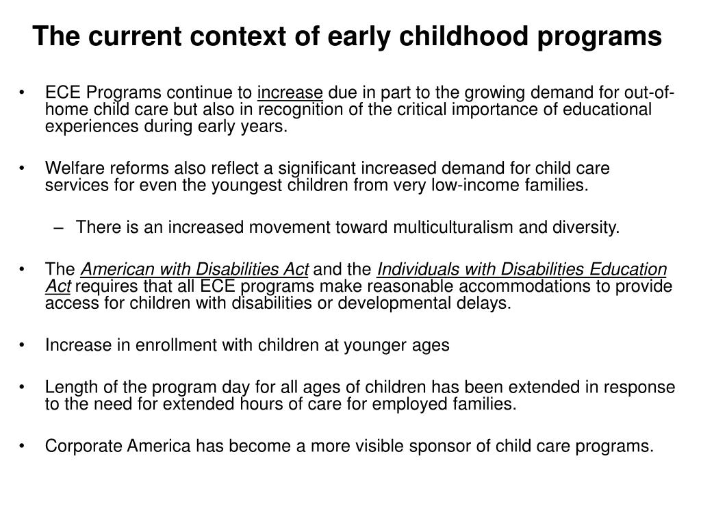 The current context of early childhood programs