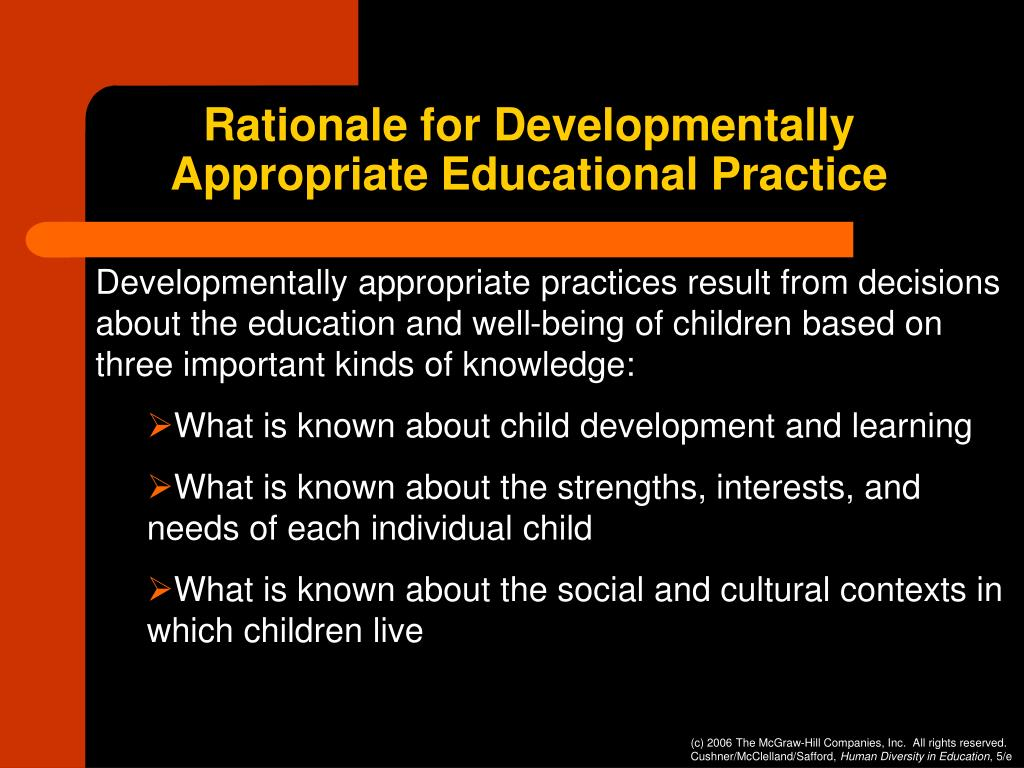 Rationale for Developmentally Appropriate Educational Practice