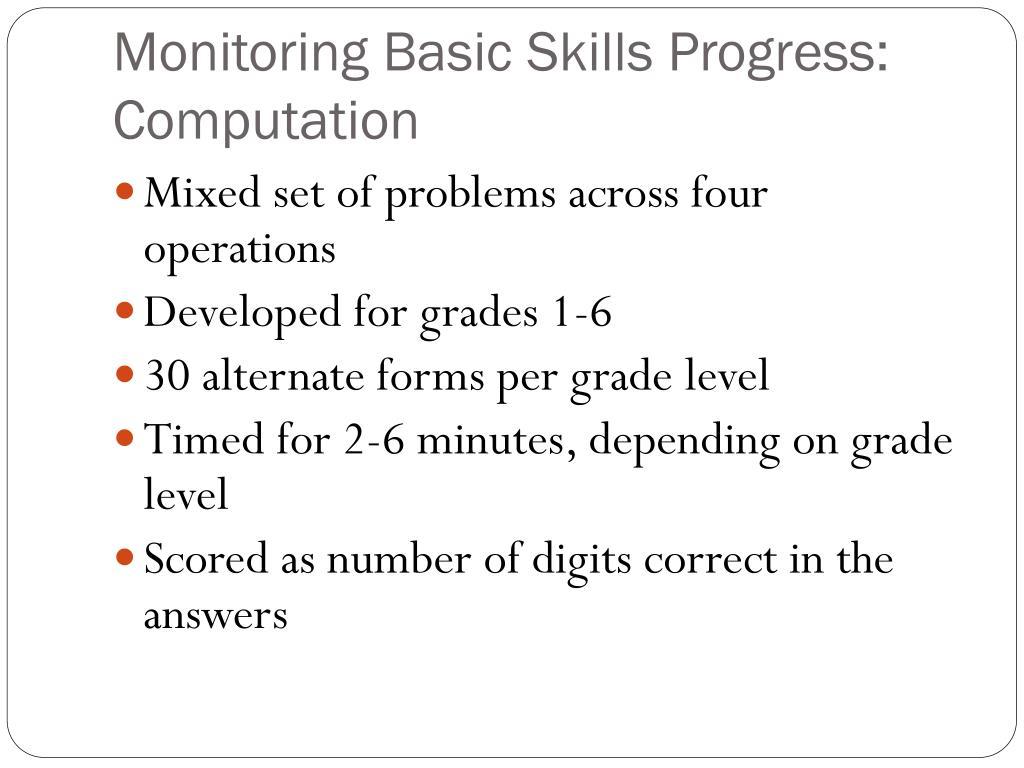 Monitoring Basic Skills Progress: Computation