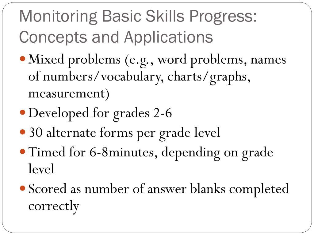 Monitoring Basic Skills Progress: Concepts and Applications