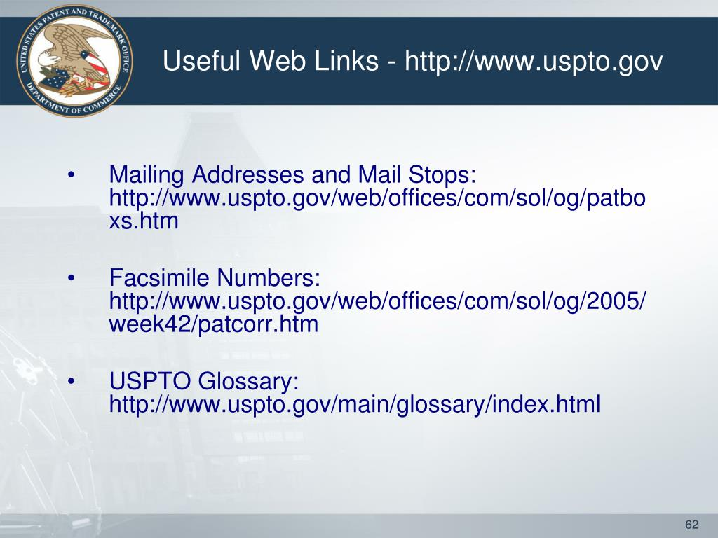 Useful Web Links - http://www.uspto.gov