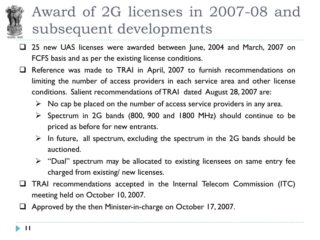 Award of 2G licenses in 2007-08 and subsequent developments