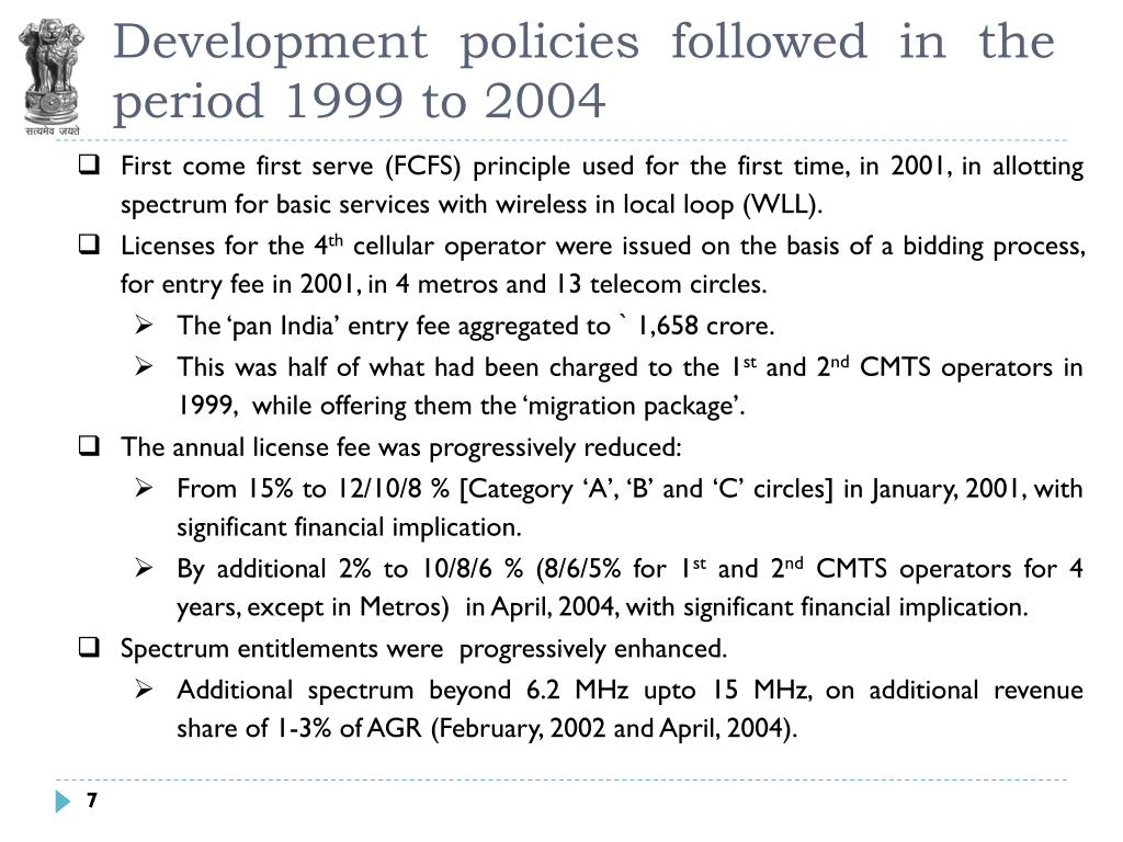 Development policies followed in the period 1999 to 2004