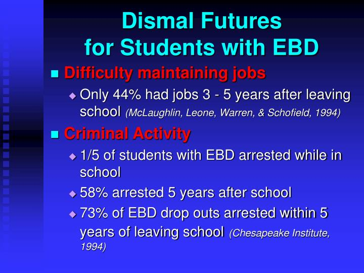 Dismal futures for students with ebd