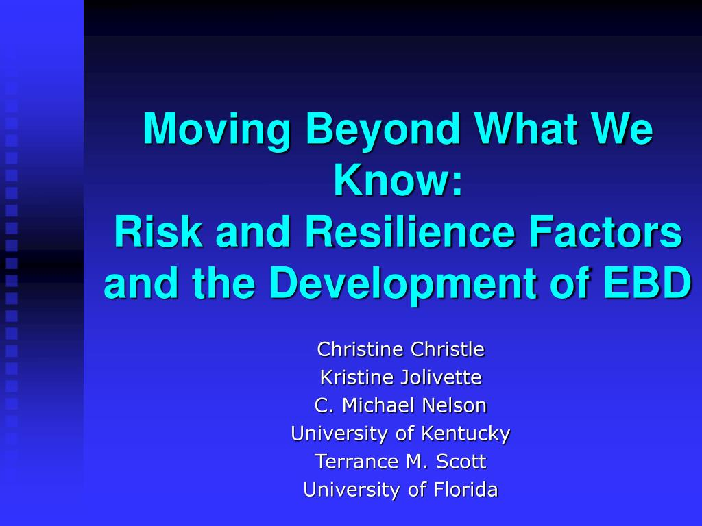 Moving Beyond What We Know: