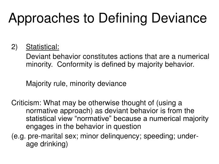 Approaches to defining deviance3
