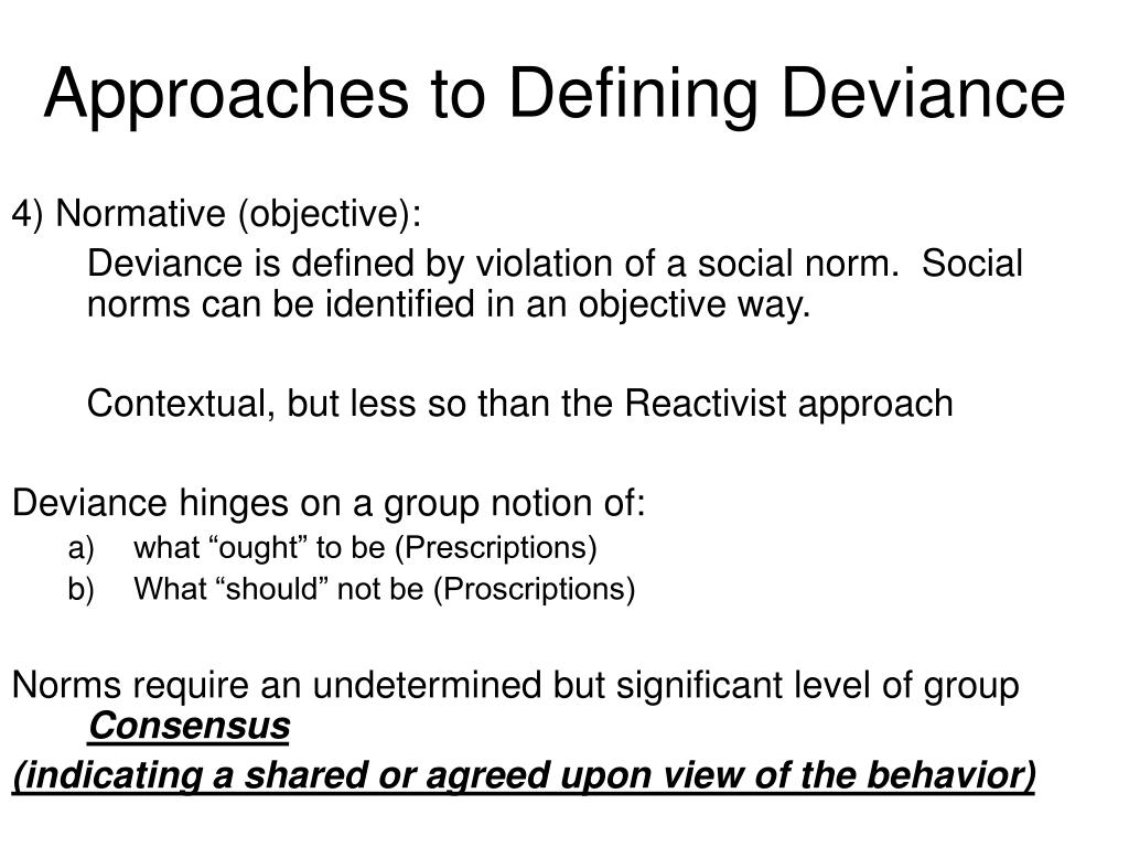 Approaches to Defining Deviance