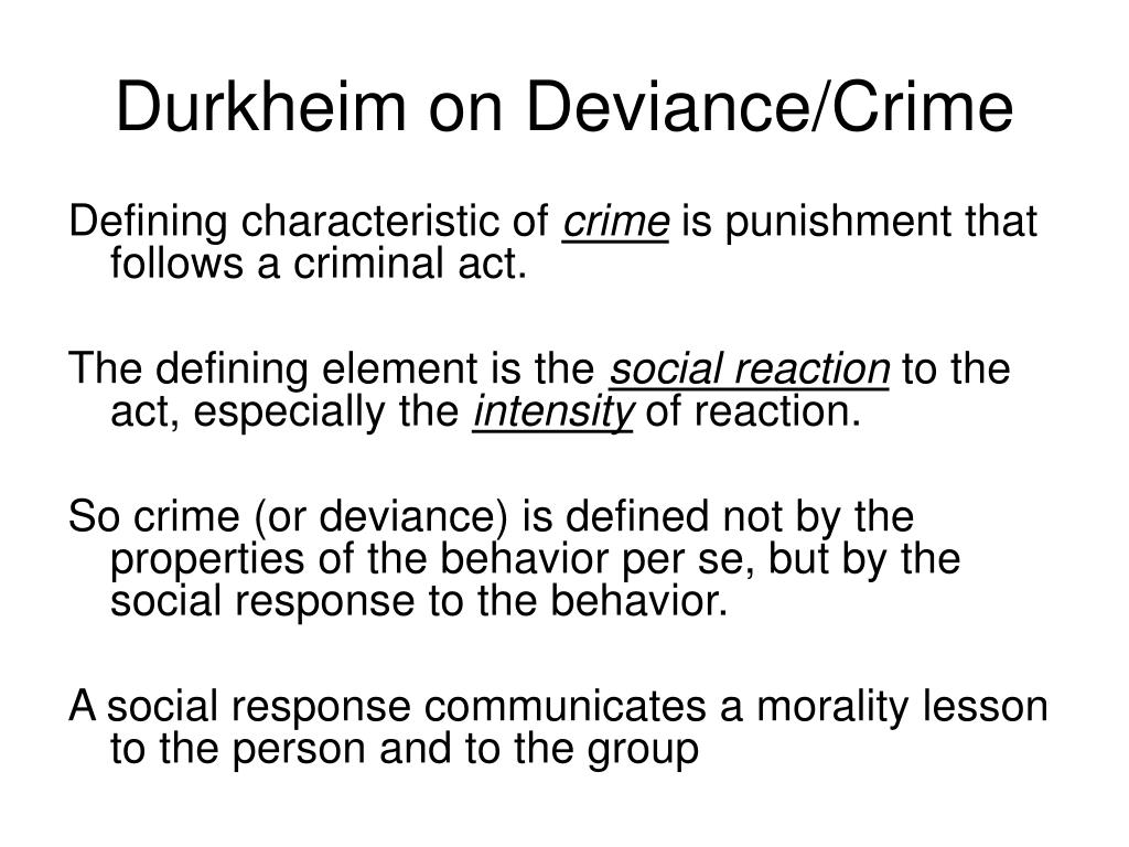 Durkheim on Deviance/Crime