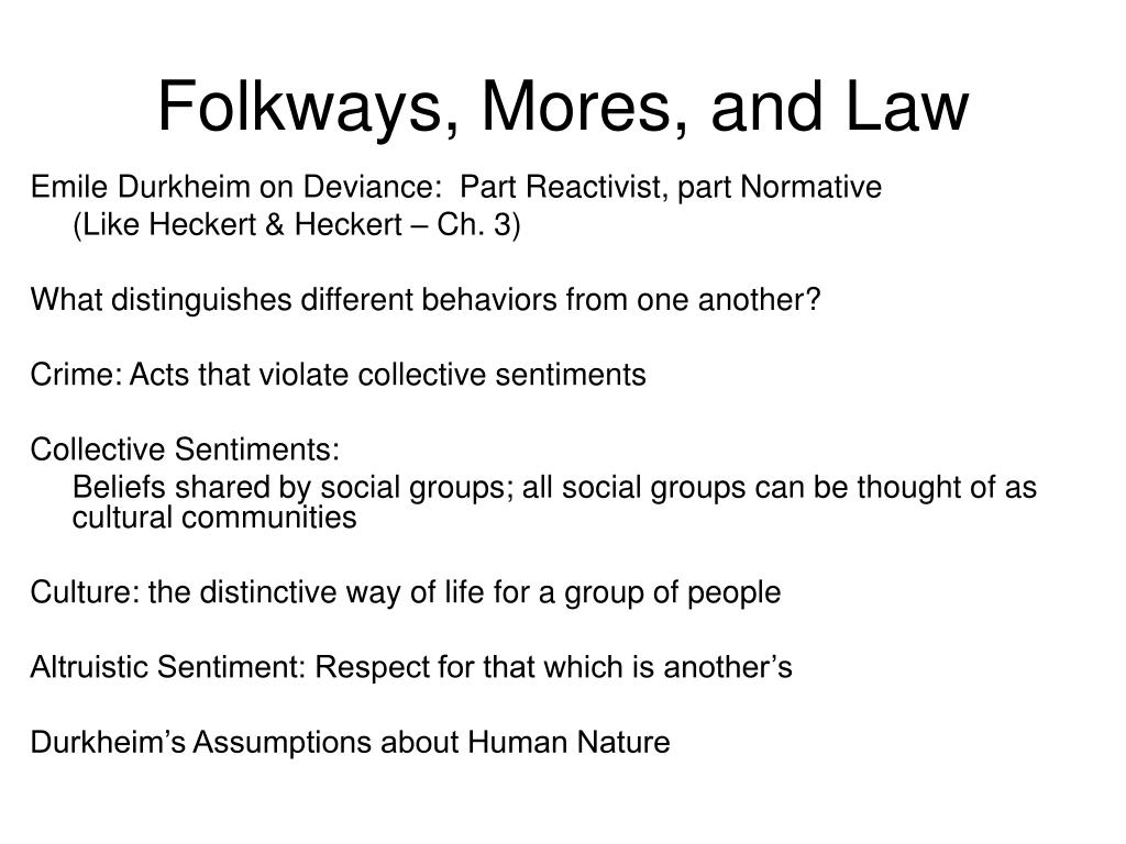 Folkways, Mores, and Law