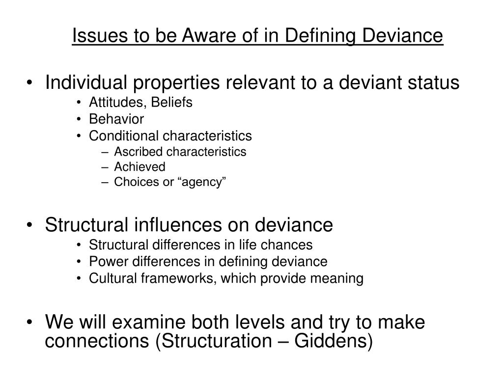 Issues to be Aware of in Defining Deviance