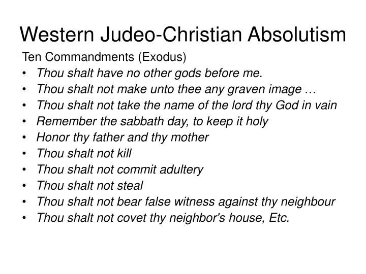Western judeo christian absolutism