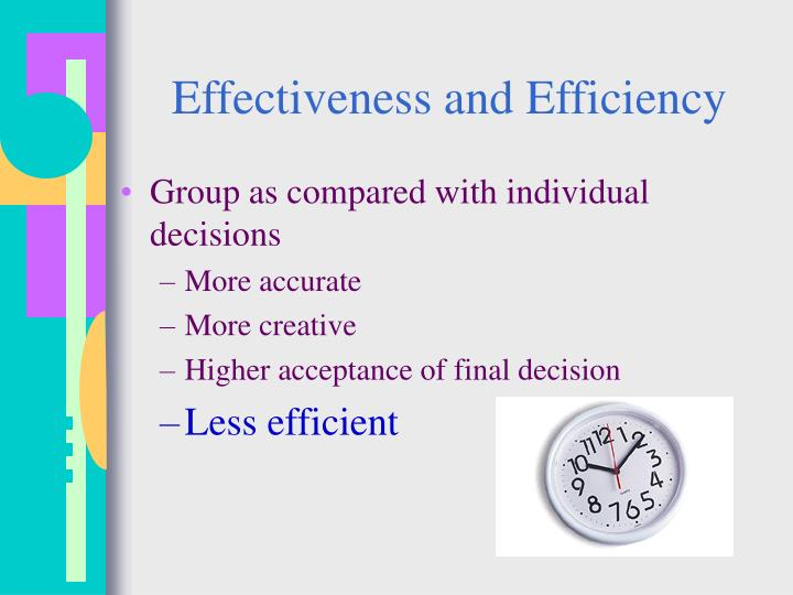 Effectiveness and Efficiency