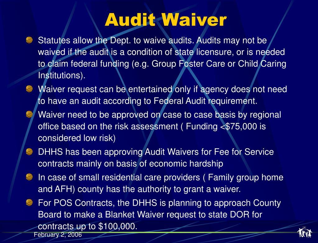 Audit Waiver