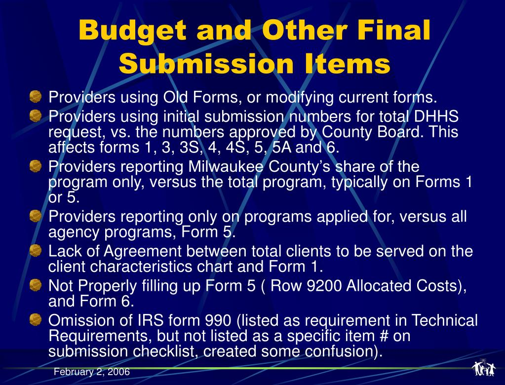 Budget and Other Final Submission Items