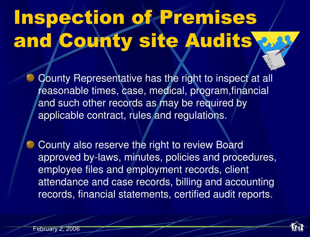 Inspection of Premises and County site Audits