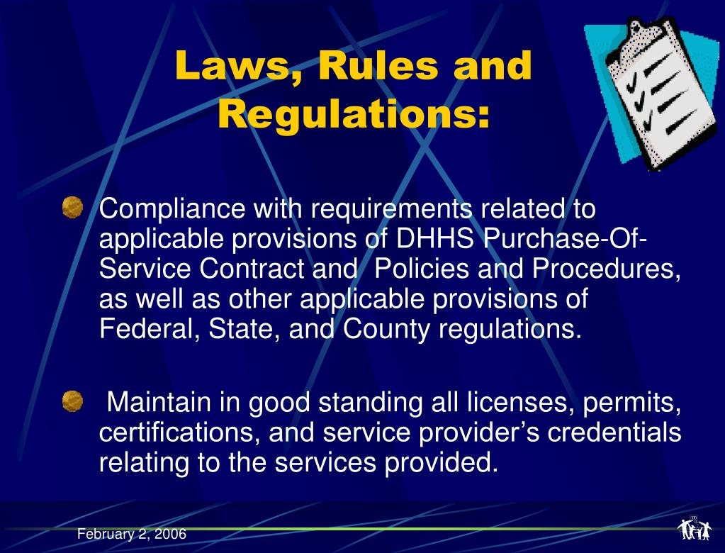 Laws, Rules and Regulations: