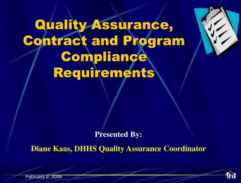 Quality Assurance, Contract and Program Compliance Requirements
