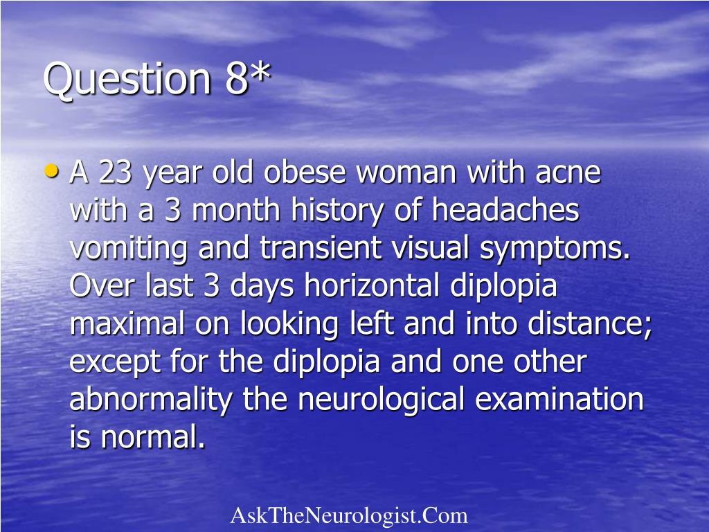 Question 8*