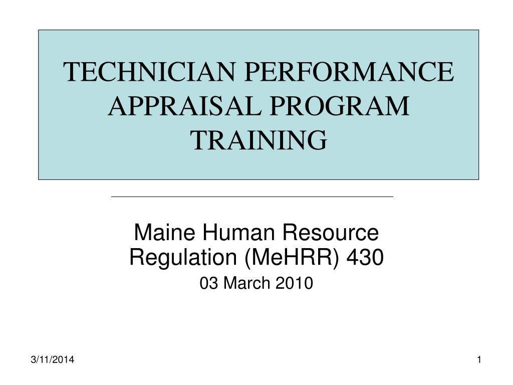 TECHNICIAN PERFORMANCE APPRAISAL PROGRAM