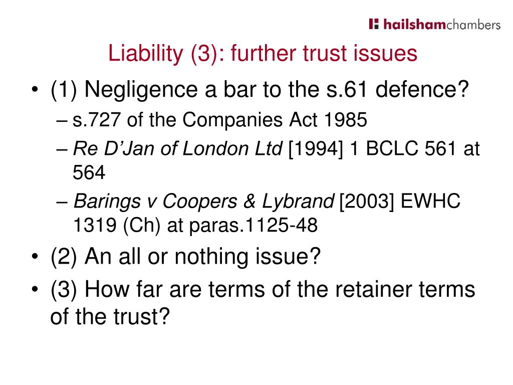 (1) Negligence a bar to the s.61 defence?