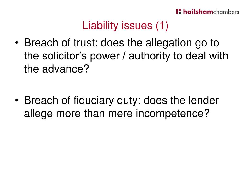 Breach of trust: does the allegation go to the solicitor's power / authority to deal with the advance?
