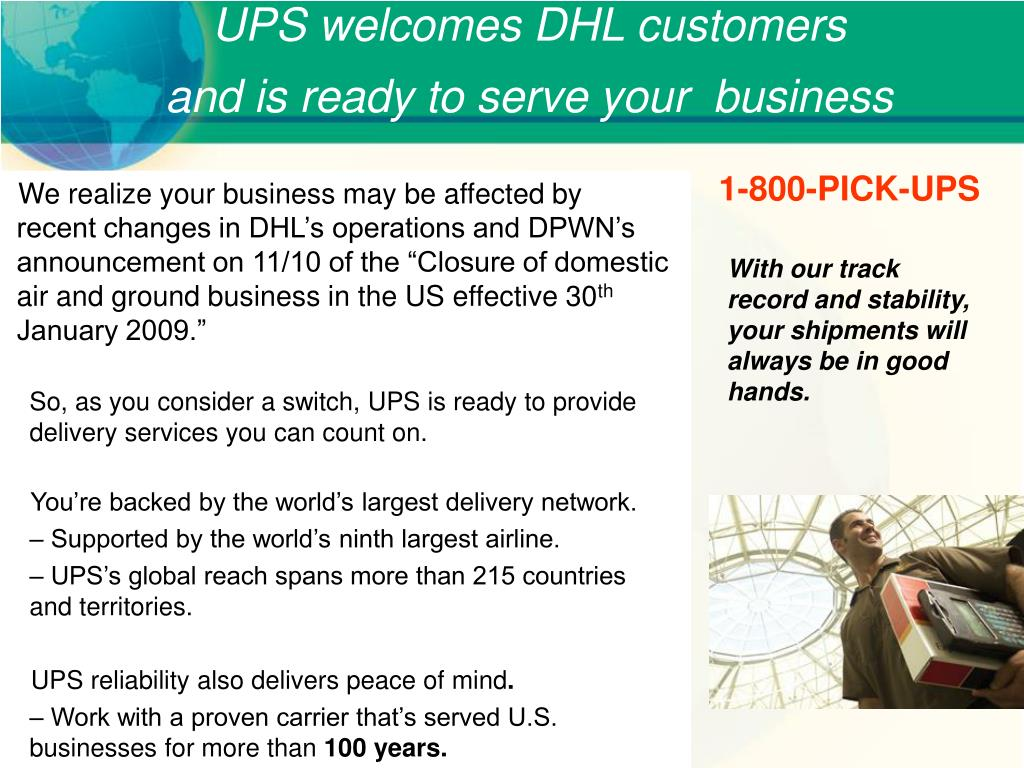 """We realize your business may be affected by          recent changes in DHL's operations and DPWN's announcement on 11/10 of the """"Closure of domestic air and ground business in the US effective 30"""