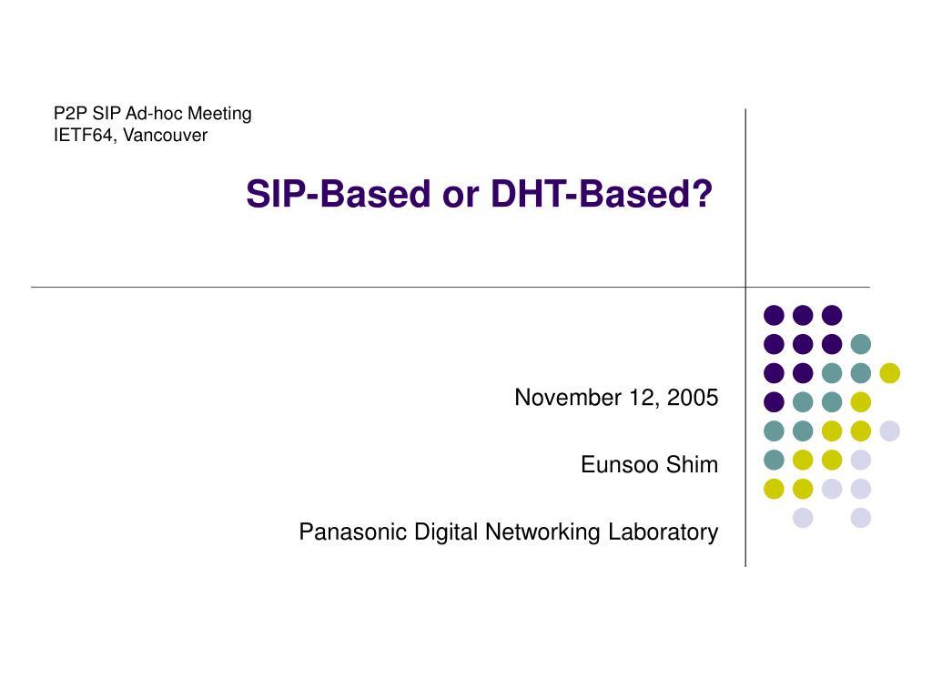 SIP-Based or DHT-Based?