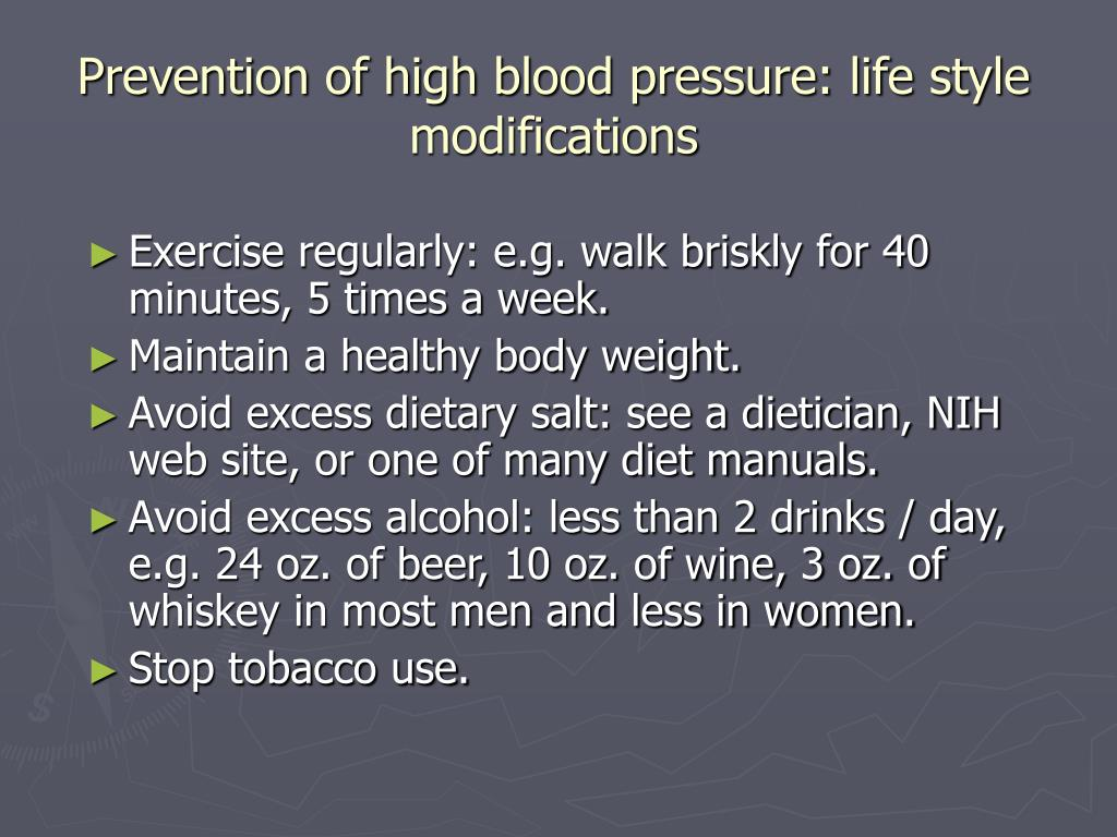 Prevention of high blood pressure: life style modifications