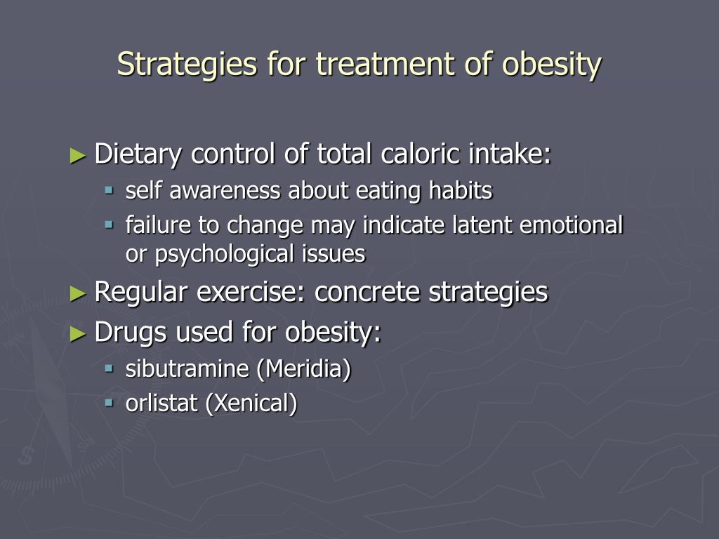 Strategies for treatment of obesity