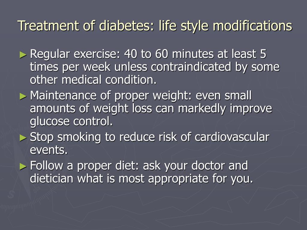 Treatment of diabetes: life style modifications