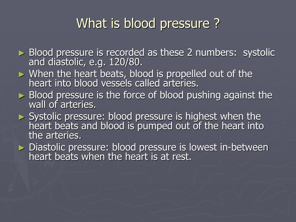 What is blood pressure ?