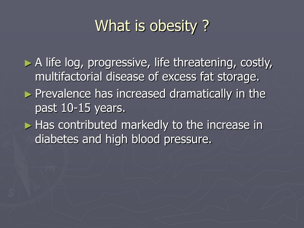 What is obesity ?