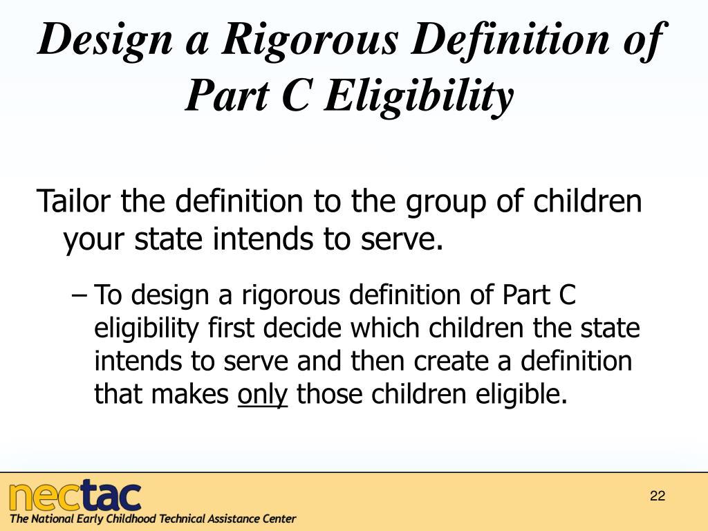 Design a Rigorous Definition of Part C Eligibility