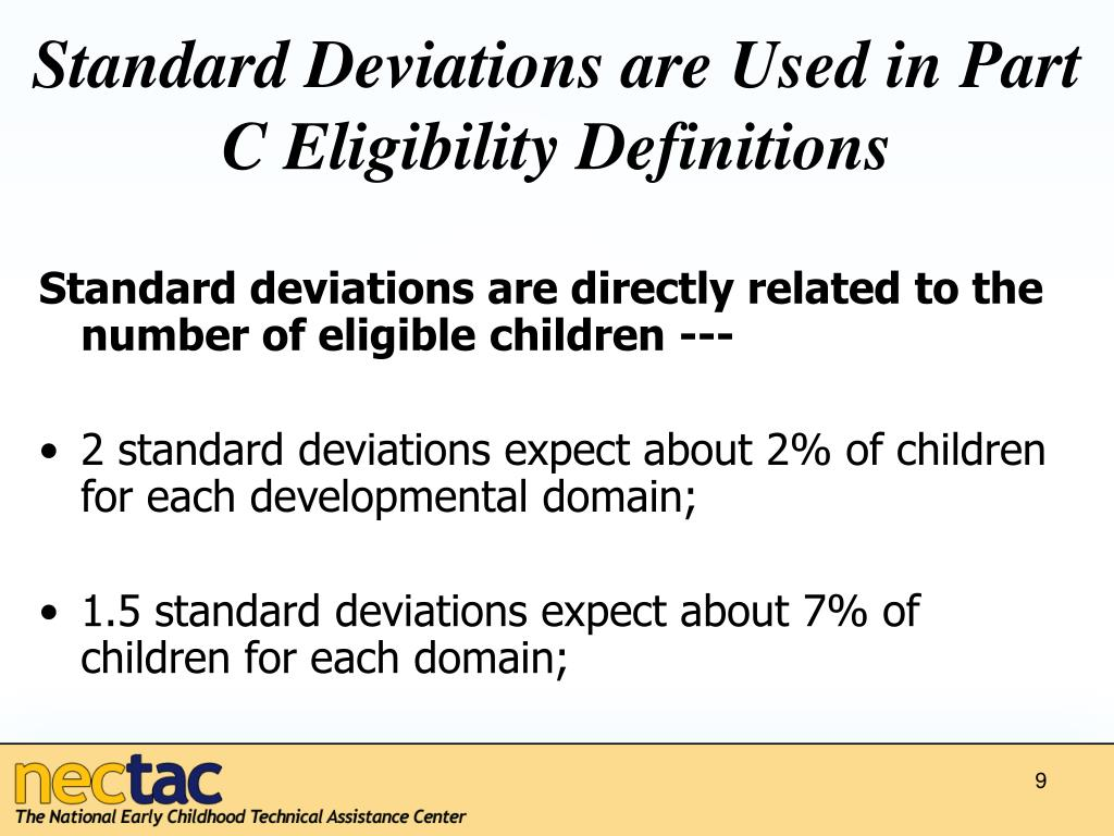 Standard Deviations are Used in Part C Eligibility Definitions