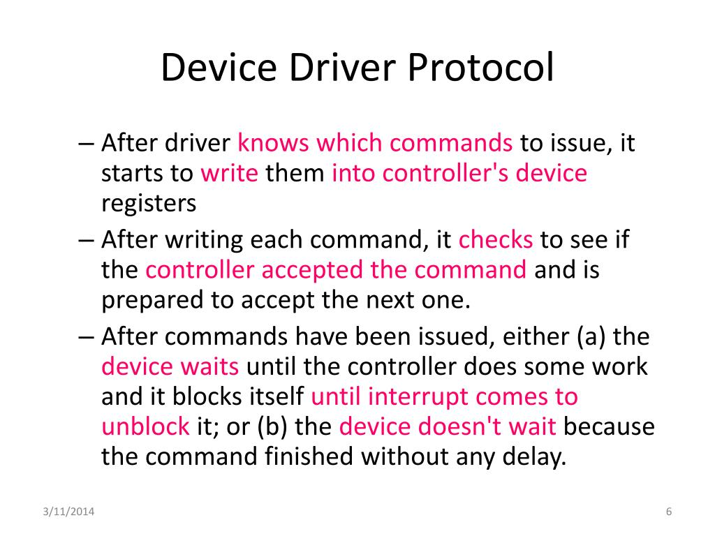Device Driver Protocol