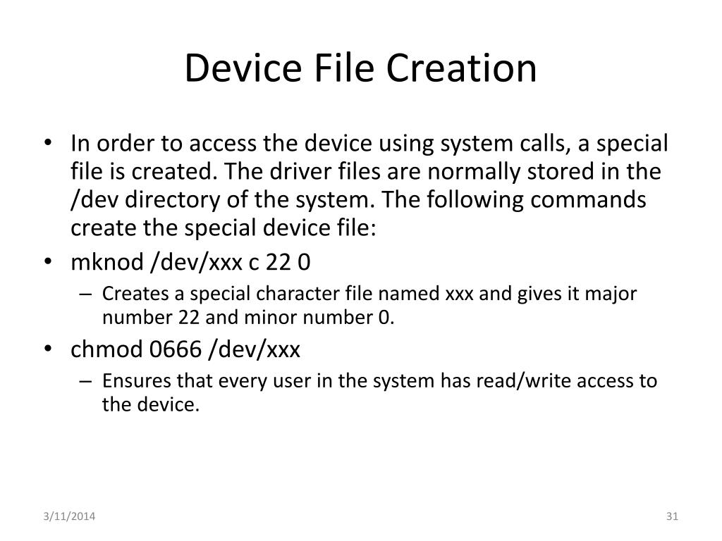 Device File Creation