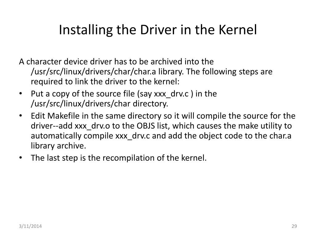 Installing the Driver in the Kernel