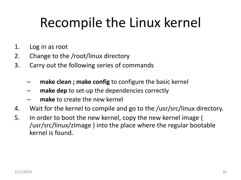 Recompile the Linux kernel