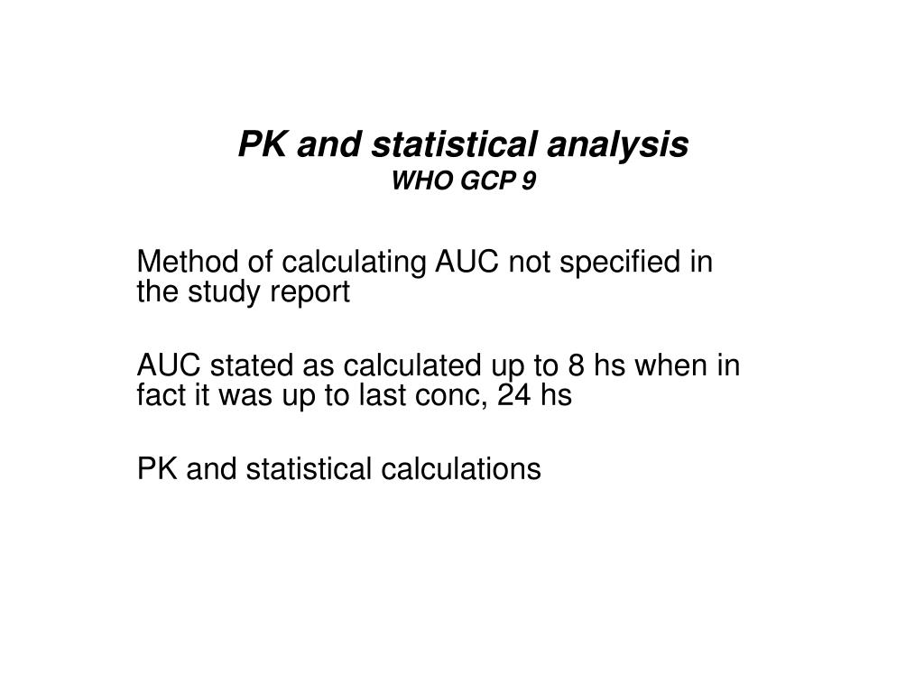 PK and statistical analysis