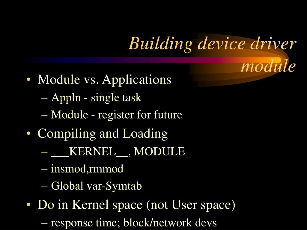 Building device driver module