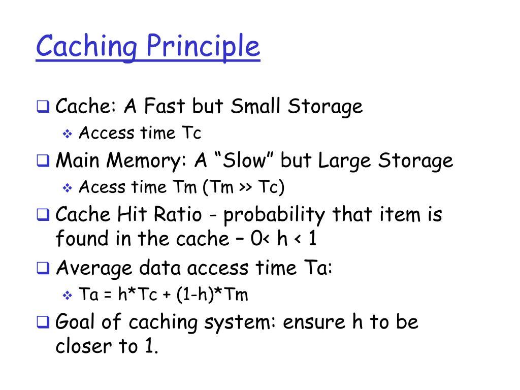 Caching Principle