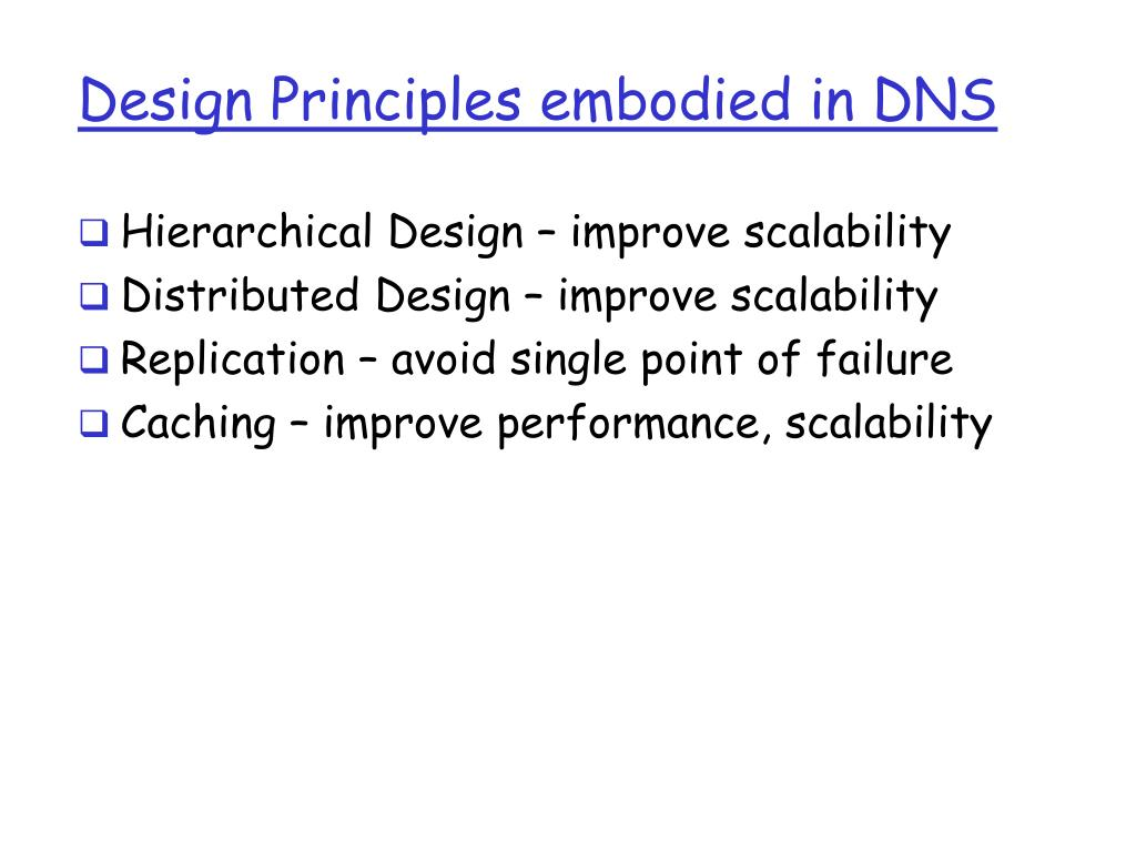 Design Principles embodied in DNS