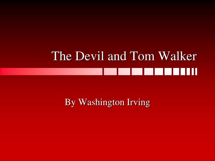 The devil and tom walker l.jpg